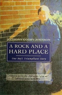 A Rock and a Hard Place by Anthony Godby