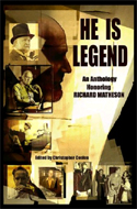 He Is Legend: An Anthology Celebrating Richard Matheson by Stephen King, Joe Hill, Richard Matheson, et al