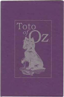 Toto of Oz by Gina Wickwar