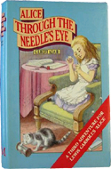 Alice Through the Needle's Eye by Gilbert Adair