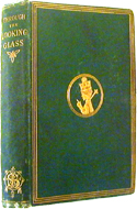 Through the Looking Glass and What Alice Found There by Lewis Carroll, first US edition