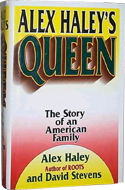 Queen: The Story of American Family by Alex Haley