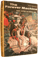 The Forever Machine by Mark Clifton & Frank Riley