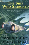 The Ship Who Searched by Anne McCaffrey & Mercedes Lackey