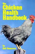 The Chicken Health Handbook  by Gail Damerow