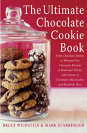 The Ultimate Chocolate Cookie Book by Bruce Weinstein and Mark Scarborough