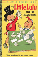 Little Lulu and Her Magic Tricks by Marjorie Henderson Buell (1954)