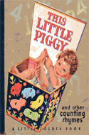 This Little Piggy and Other Counting Rhymes by Phyllis Fraser (1942)