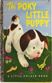 The Poky Little Puppy by Janette Sebring Lowrey (1942)
