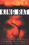 King Rat by China Mi�ville