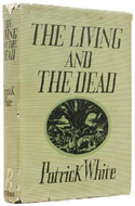 The Living and the Dead by Patrick White