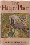 The Happy Place by Ludwig Bemelmans (1952)