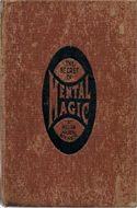 The Secret of Mental Magic by William Walker Atkinson