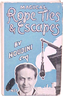 Magical Rope Ties & Escapes by Harry Houdini