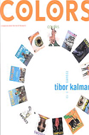 Colors: The Tibor Kalman Years; Issues 1-13 by Maira Kalman