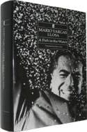 A Fish in the Water: A Memoir by Mario Vargas Llosa