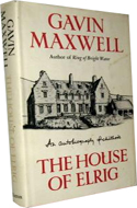 The House of Elrig: An Autobiography of Childhood by Gavin Maxwell (1965)