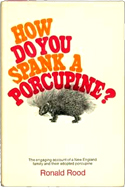 How do you Spank a Porcupine? by Ronald Rood (1969)
