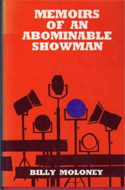 Memoirs of an Abominable Showman by Billy Moloney (1968)