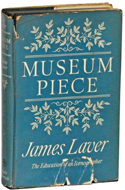 Museum Piece, or the Education of an Iconographer by James Laver (1963)