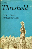 The Threshold: A Memoir of Childhood by Dorothea Rutherford (1955)