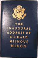 The Inaugural Address of Richard Milhous Nixon