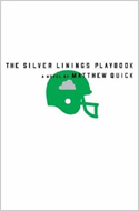 Silver Linings Playbook by Matthew Quick