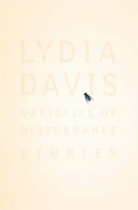 Varieties of Disturbance by Lydia Davis