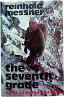 The Seventh Grade: Most Extreme Climbing by Reinhold Messner