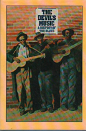 The Devil's Music: A History of the Blues by Giles Oakley