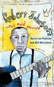 Robert Johnson Lost and Found