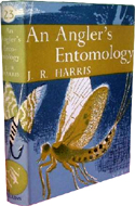 An Angler's Entomology by J.R. Harris