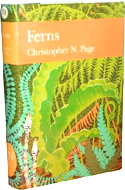 Ferns: Their Habitats in the British and Irish Landscape by Christopher N. Page