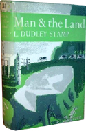 Man and the Land by L. Dudley Stamp