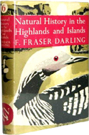 Natural History in the Highlands & Islands by F. Fraser Darling