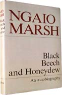 Black Beech and Honeydew: An Autobiography by Ngaio Marsh
