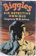 The Biggles Air Detective Omnibus by W.E. Johns
