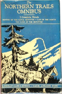 Northern Trails Omnibus by S.A. White & Ralph Kendall