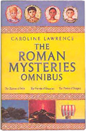 The Roman Mysteries Omnibus by Caroline Lawrence