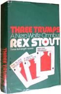 Three Trumps: A Nero Wolfe Omnibus by Rex Stout