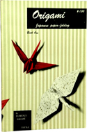 Origami Japanese paper-folding, Book One by Florence Sakade