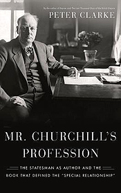 Mr Churchill�s Profession by Peter Clarke
