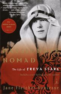 Passionate Nomad: The Life of Freya Stark by Jane Fletcher Geniesse