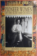 Pioneer Women of the Bush and Outback by Jennifer Isaacs