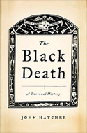 The Black Death: A Personal History by John Hatcher