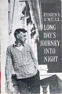 Long Day�s Journey into Night by Eugene O'Neill