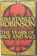 The Years of Rice and Salt by Kim Stanley Robinson