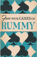 Fun With Games of Rummy by Albert Hodges Morehead