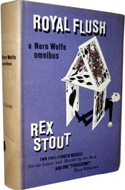 Royal Flush: The Fourth Nero Wolfe Omnibus by Rex Stout
