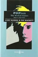 Popism: The Warhol Sixties by Andy Hackett